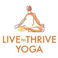 Live to Thrive Yoga